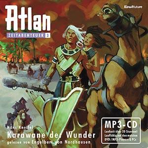 Atlan Zeitabenteuer 03 (MP3-CD!) Karawane der Wunder