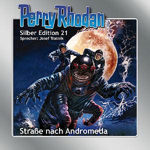 """Perry Rhodan Silber Edition Nr. 21 """"Straße nach Andromeda"""""""