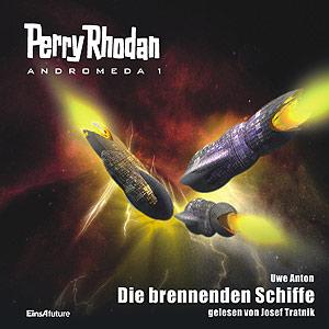 Perry Rhodan - Andromeda 1: Die brennenden Schiffe
