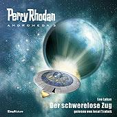 Perry Rhodan - Andromeda 3: Der schwerelose Zug