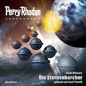 Perry Rhodan - Andromeda 4: Die Sternenhorcher