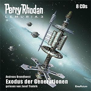Perry Rhodan Lemuria 03 - Exodus der Generationen