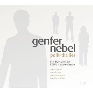 Genfer Nebel - Polit-Thriller - Hörspiel