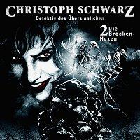 Christoph Schwarz Folge 2 - Die Brocken-Hexe