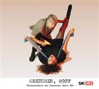 Gretchen 89ff - Hörspiel