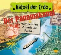 Rätsel der Erde - Der Panamakanal