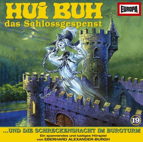 MC Hui Buh Folge 19 und die Schreckensnacht im Burgturm