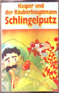 MC Für Dich Kasper und der Räuberhauptmann Schlingelputz