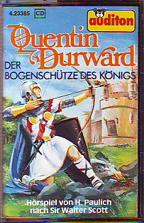 MC Auditon Quentin Durward Der Bogenschütze des Königs