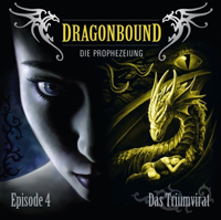 Dragonbound 04 Das Triumvirat