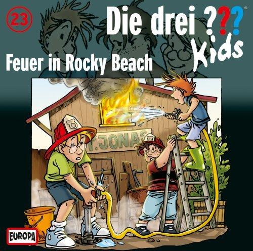 Die drei ??? Kids Folge 23 Feuer in Rocky Beach