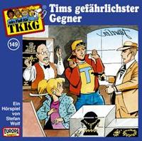 TKKG Folge 149 Tims gefährlichster Gegner