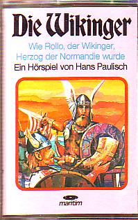 MC Maritim Die Wikinger Wie Rollo der Wikinger Herzog der Norman