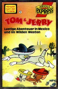 MC Ariola Express Tom + Jerry 1 Mexico und wilden Westen