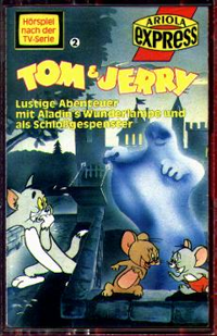 MC Ariola Express Tom + Jerry 2 Wunderlampe / Schloßgespenst