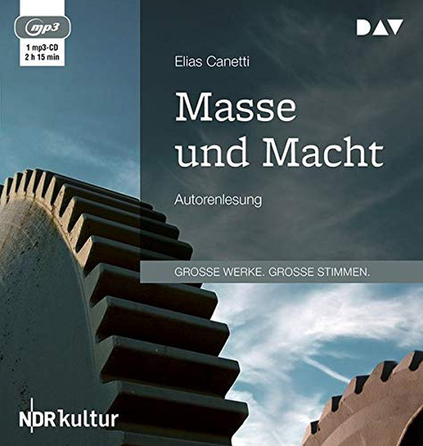 Elias Canetti - Masse und Macht