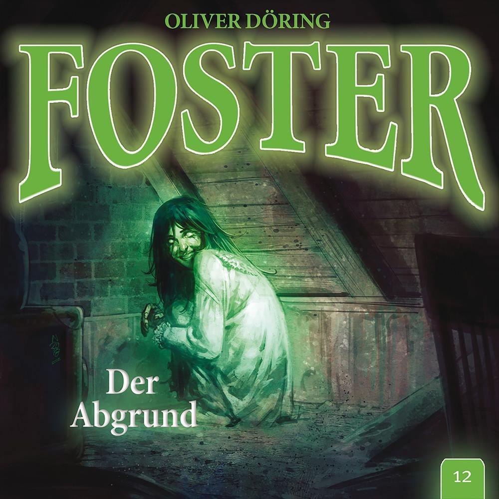 Foster - Folge 12: Der Abgrund