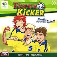 Die Teufelskicker 01 - Moritz macht das Spiel!
