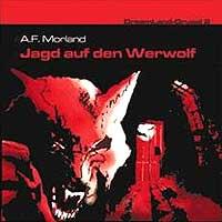 DreamLand Grusel - 02 - Jagd auf den Werwolf (A.F. Morland)