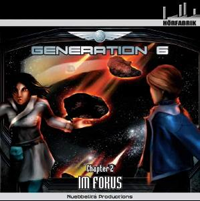 Generation 6 Chapter 2 Im Fokus