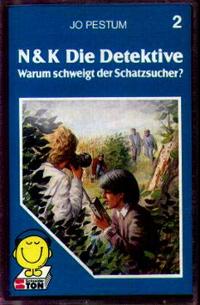 MC Schneider Ton N + K Die Detektive 2 Warum schweigt der Schatz