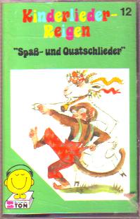 MC Schneider Ton Kinderlieder Reigen 12 Spaß - und Quatschlieder