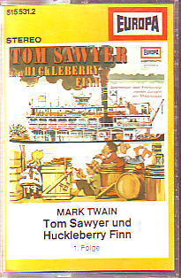 MC Europa Tom Sawyer und Huckleberry Finn 1