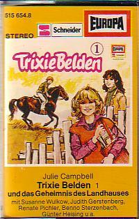 MC Europa Trixie Belden Folge 1 und das Geheimnis des Landhauses