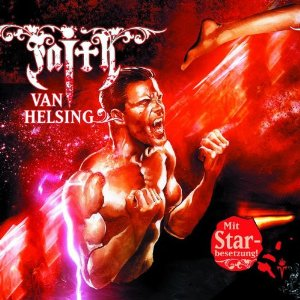 Faith - The Van Helsing Chronicles 29 Mein Todeskampf mit Dracul