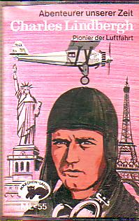 MC Märchenland 55 Charles Lindbergh Pionier der Luftfahrt