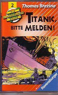 MC Ravensburger Die Knickerbockerbande 02 Titanic, bitte melden