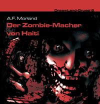 DreamLand Grusel - 06 - Der Zombie-Macher von Haiti