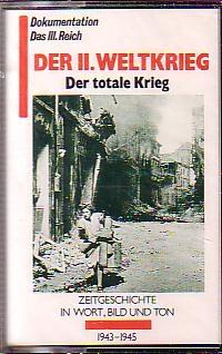 MC Der II. Weltkrieg Der totale Krieg