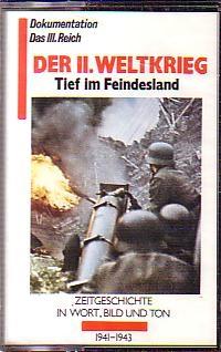 MC Der II. Weltkrieg Tief im Feindesland
