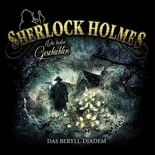 Sherlock Holmes - Die besten Geschichten - Folge 6: Das Beryll-Diadem (Vinyl LP)