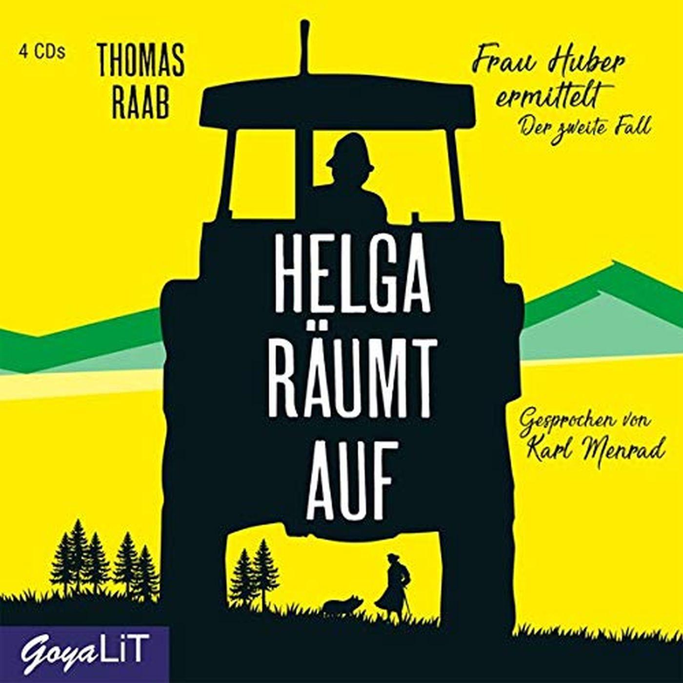 Thomas Raab - Helga räumt auf. Frau Huber ermittelt. Der zweite Fall
