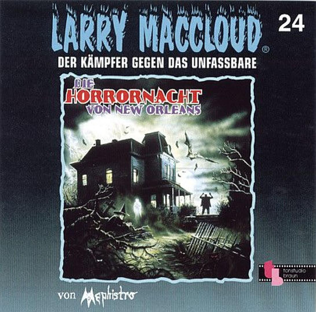Larry MacCloud 24 Die Horrornacht von New Orleans