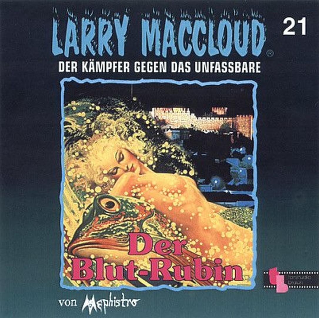 Larry MacCloud 21 Der Blut-Rubin