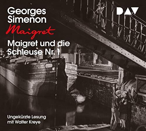 Georges Simenon - Maigret und die Schleuse Nr. 1