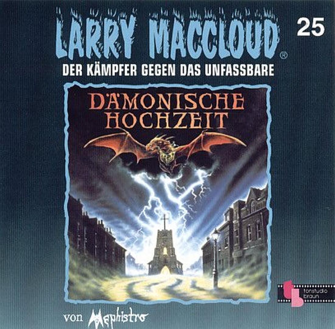 Larry MacCloud 25 Dämonische Hochzeit