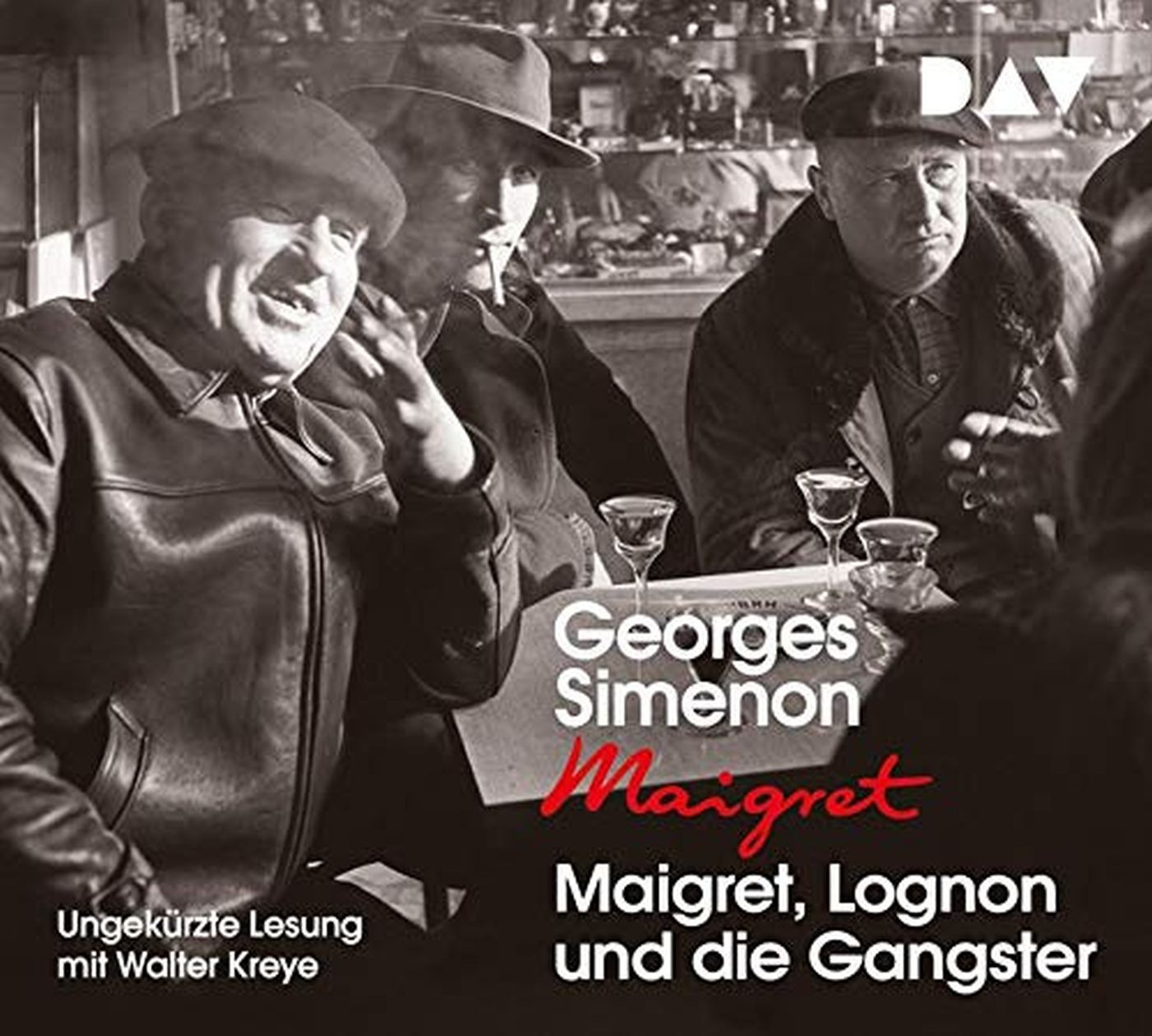 Georges Simenon - Maigret, Lognon und die Gangster