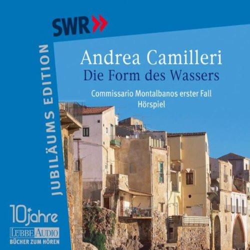Andrea Camilleri - Die Form des Wassers (Hörspiel)