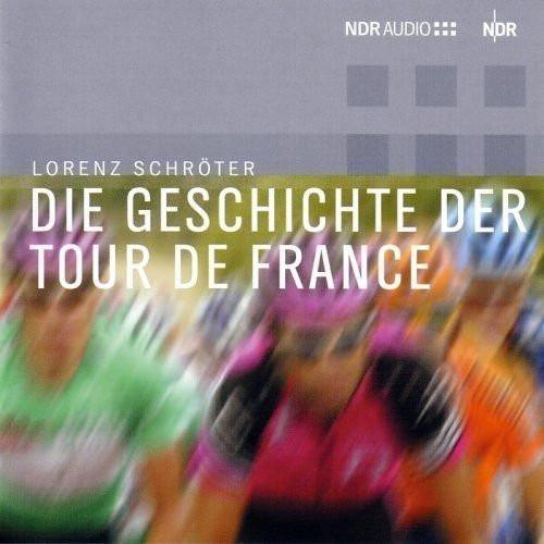 Die Geschichte der Tour de France