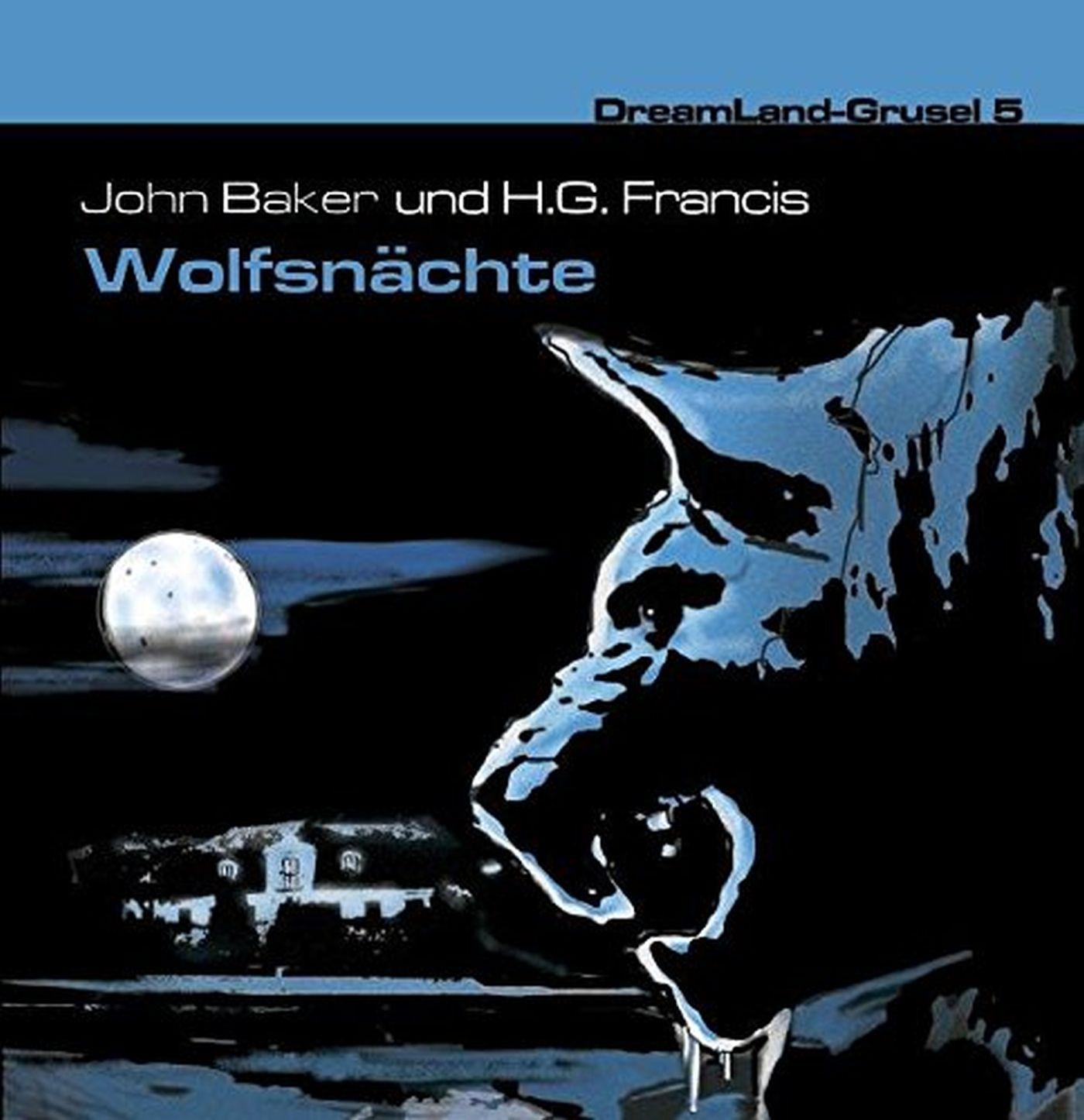 DreamLand Grusel - 05 - Wolfsnächte