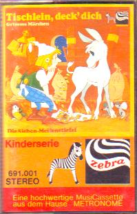 MC Zebra Tischlein deck Dich / Die Siebenmeilensteifel