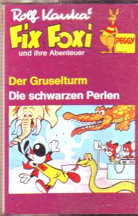 MC Peggy Fix und Foxi Der Gruselturm / die schwarzen Perlen.....