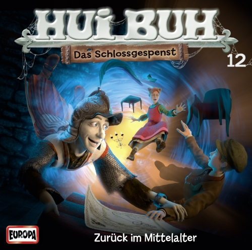 Hui Buh Neue Welt 12 Zurück im Mittelalter