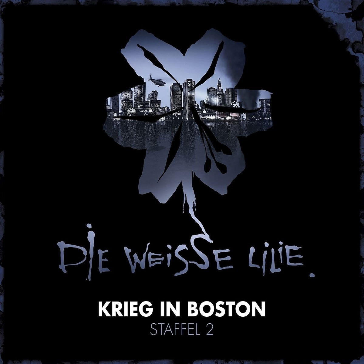 Die Weisse Lilie - Staffel 2: Krieg in Boston (3-CD Box)