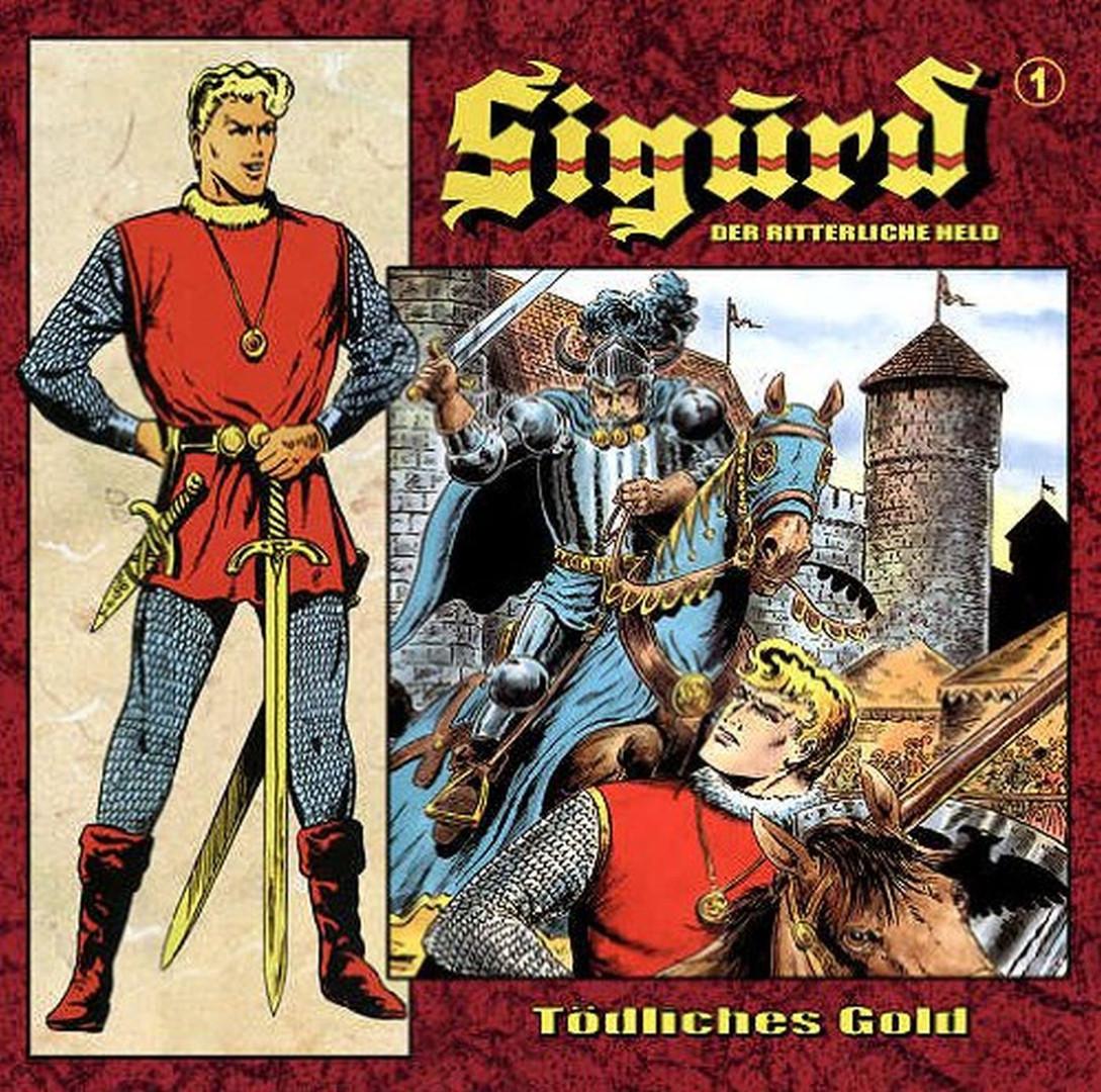 Sigurd - Der ritterliche Held - Folge 1: Tödliches Gold