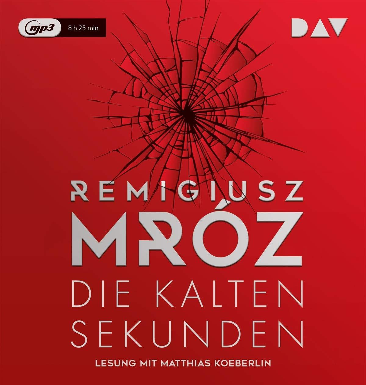 Remigiusz Mróz - Die kalten Sekunden